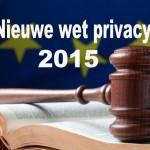 Wetsverandering privacy