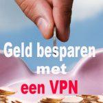 Koop een VPN en bespaar op online vakanties boeken