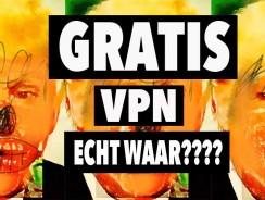 De beste gratis VPN | Is gratis wel zo veilig?