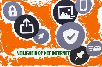 Veiligheid internet | De checklist voor je veiligheid op het internet