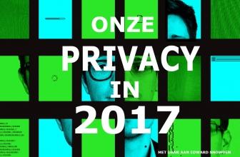 Onze privacy in 2017 | 4 jaar na Snowden de wereld veranderde