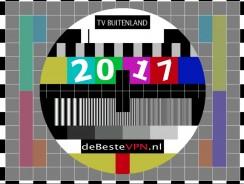 Nederlands TV kijken in buitenland | Gebruik een VPN (laatste update 20 augustus, 2017)