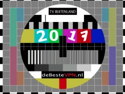 Nederlands TV kijken in buitenland | Gebruik een VPN (laatste update 24 september, 2017)