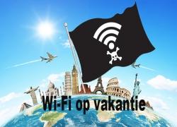 Internet op vakantie | Pas op voor onbeschermde Wi-Fi Netwerken